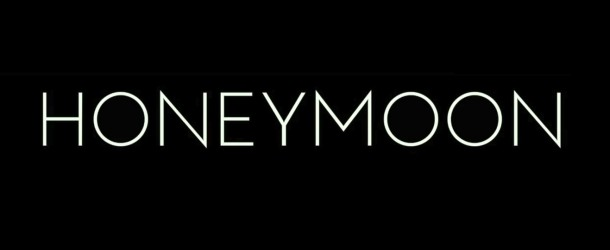 Honeymoon 2014 – Teaser-Trailer