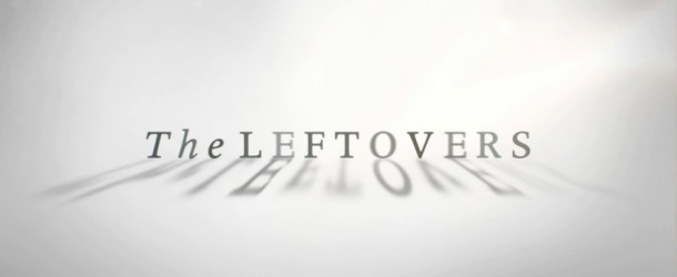 "Erster richtiger Trailer zur Mystery-Serie ""The Leftovers"""