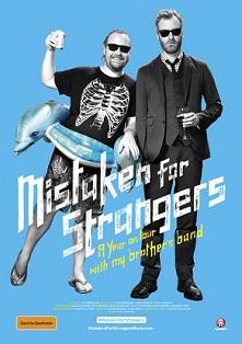Mistaken of Stranger - zwei ungleiche Brüder?