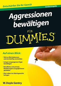 Aggressionen bewältigen fuer Dummies