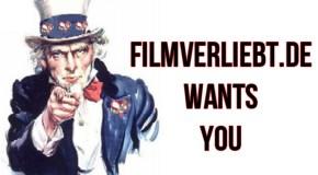 We Want You – filmverliebt.de sucht Verstärkung
