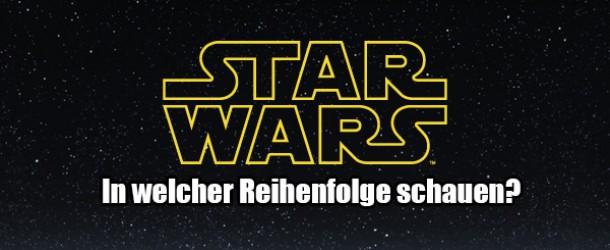 Star Wars Filme: Reihenfolge und Liste aller Star Wars-Filme
