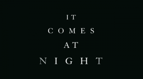 It Comes at Night: Trailer zum mysteriösen Horrorfilm