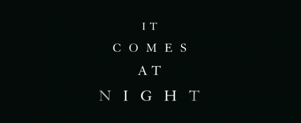 It Comes at Night: Trailer zum mysteriösen Horrorfilm